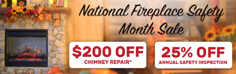 $200 off chimney repair and 25% off inspections
